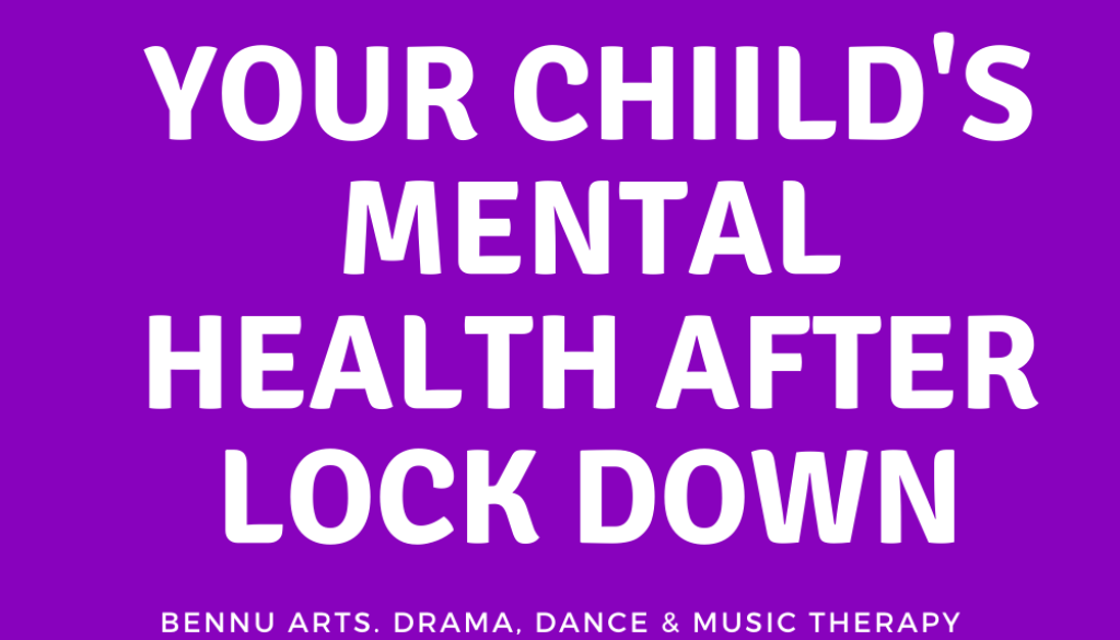 Your Child's Mental Health After Lock Down